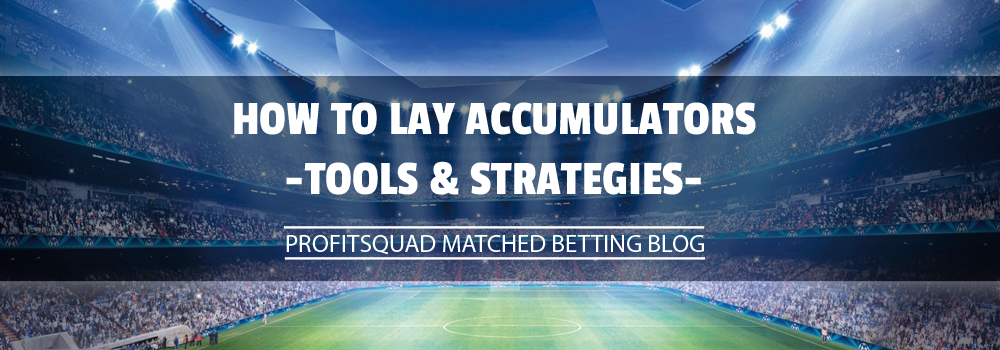 how to lay accumulators