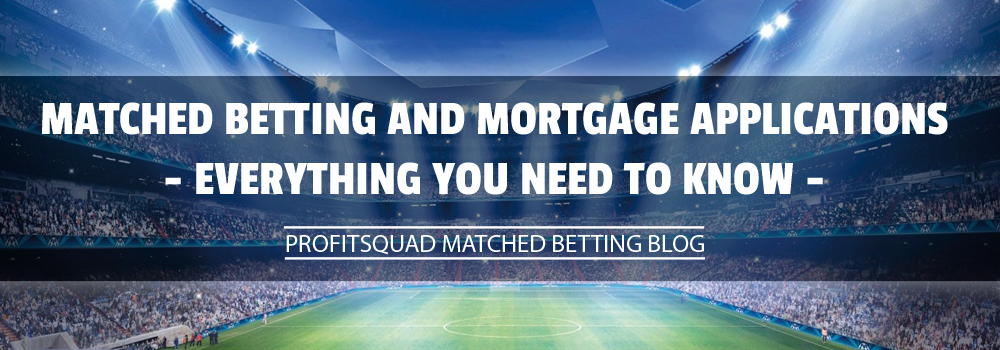 Matched Betting and Mortgage Applications