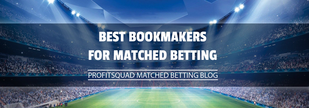 Best bookmakers for matched betting