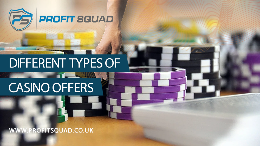 types of casino offers