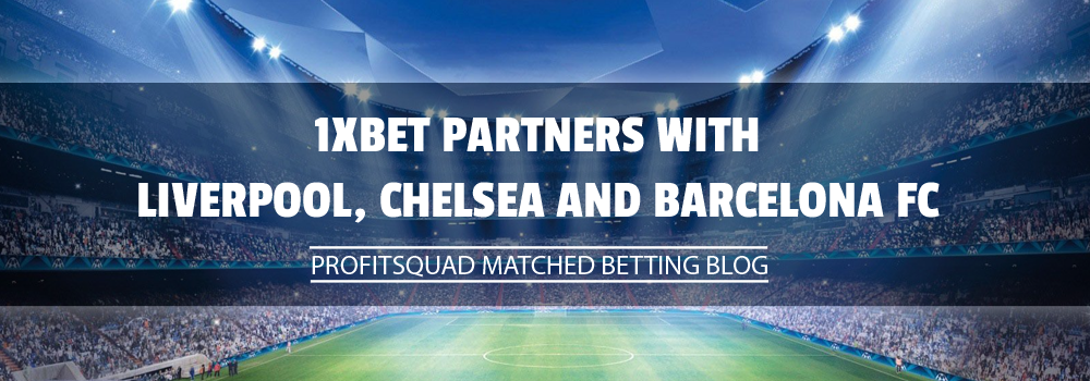 1xBet Partners with Liverpool, Chelsea and Barcelona FC