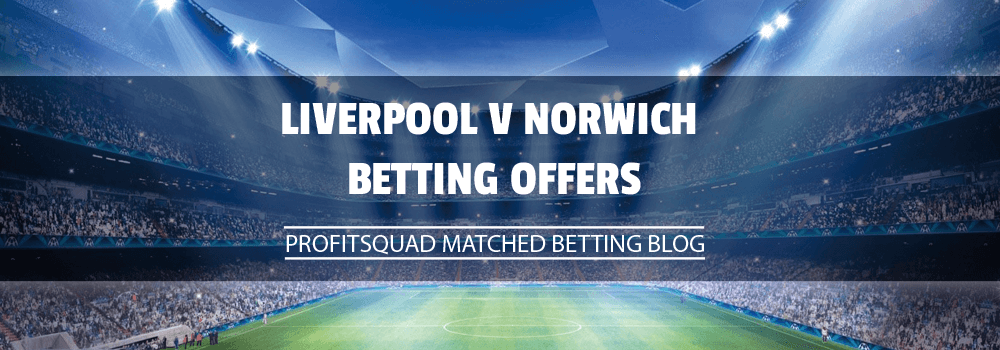 Liverpool v Norwich Betting Offers