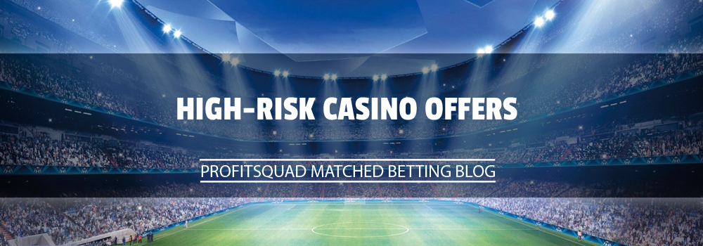 High Risk Casino Offers