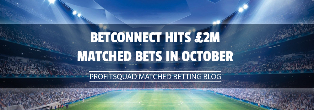 Betconnect Hits £2M Matched Bets in October
