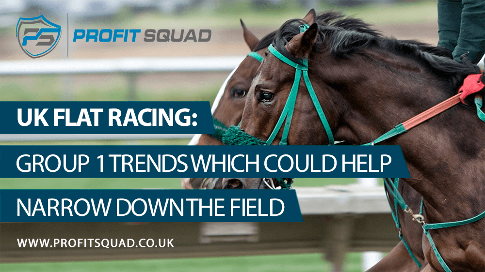 UK Flat Racing: Group 1 Trends Which Could Help Narrow Down the Field