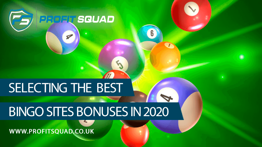 Selecting The Best Bingo Sites Bonuses in 2020