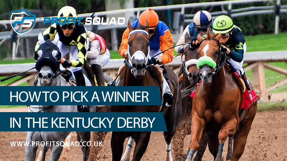 how to pick a winner in the kentucky derbyhe kentucky derby