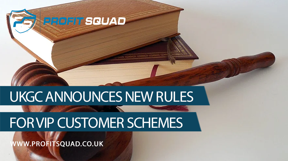 UKGC announces new rules for VIP customer schemes