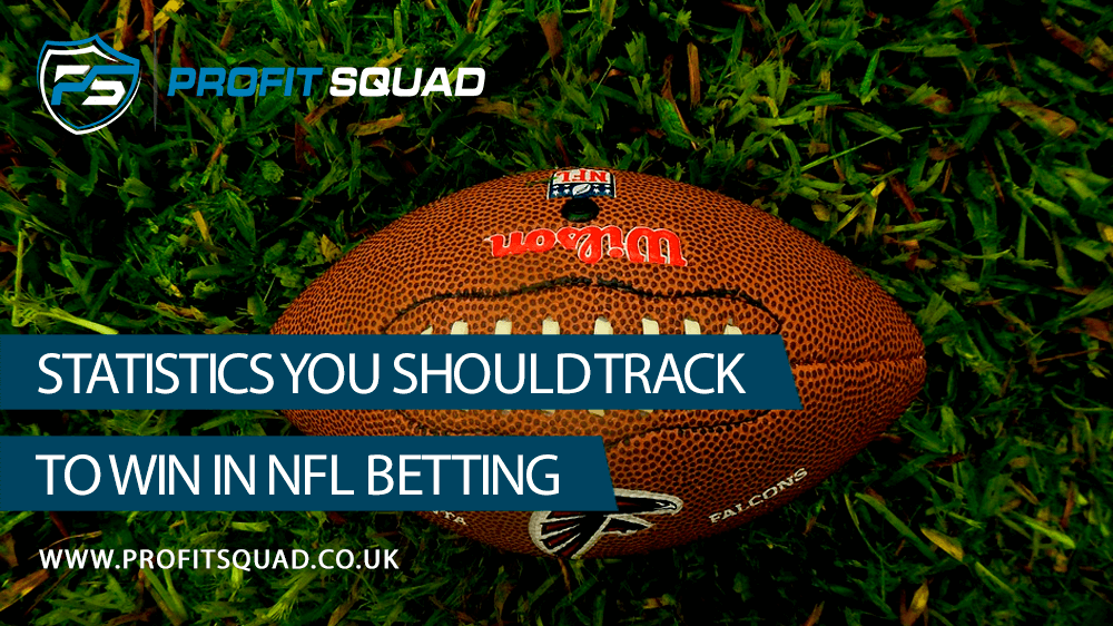 Statistics You Should Track to Win in NFL Betting